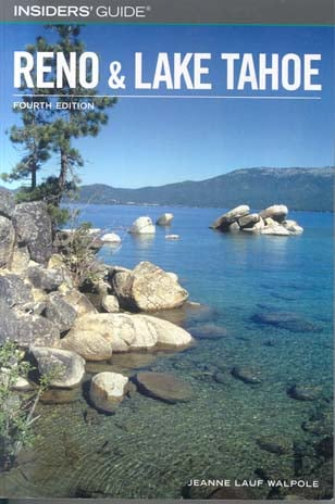 Reno & Lake Tahoe (Insiders' Guide, Fourth Edition)