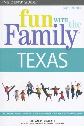 Texas (Fun with the Family, Sixth Edition)