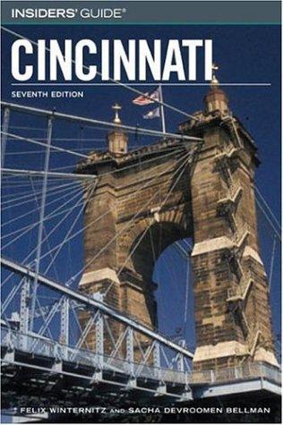 Cincinnati (Insiders' Guide, Seventh Edition)