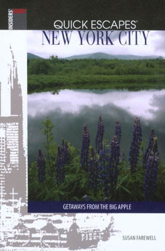 New York City Quick Escapes (7th Edition, Insider's Guide)