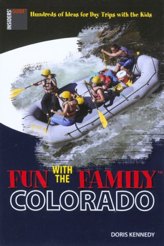Fun with the Family Colorado (Sixth Edition)