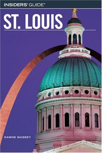St. Louis (Insiders' Guide, 3rd edition)