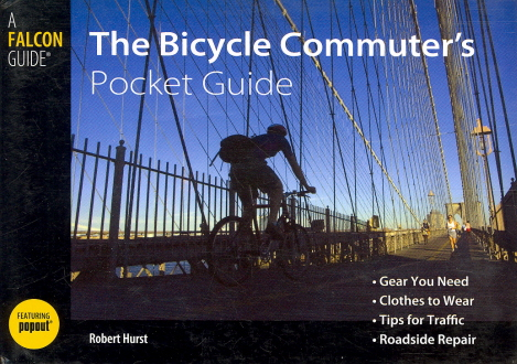 The Bicycle Commuter's Pocket Guide (Falcon Pocket Guide)