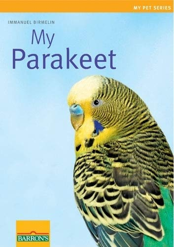 My Parakeet (My Pet Series)