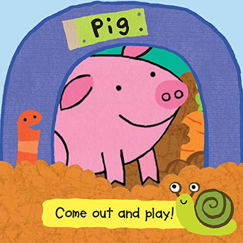 Pig (Come Out and Play! Books)