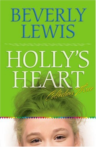 Holly`s Heart (Collection Three)