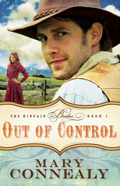 Out of Control (Kincaid Brides, Bk. 1)