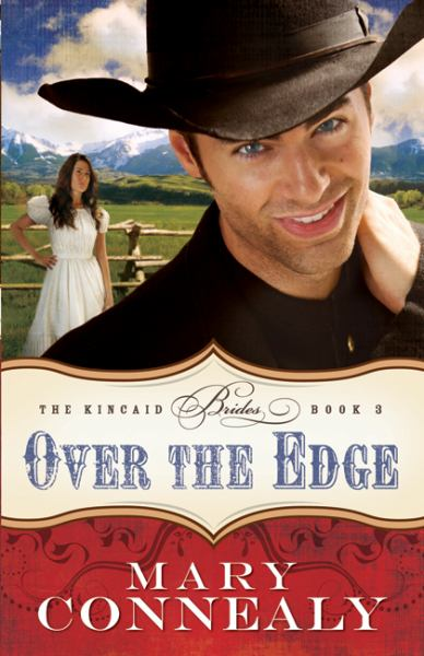 Over the Edge (The Kincaid Brides, Bk#3)