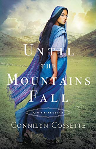 Until the Mountains Fall (Cities of Refuge, Bk. 3)