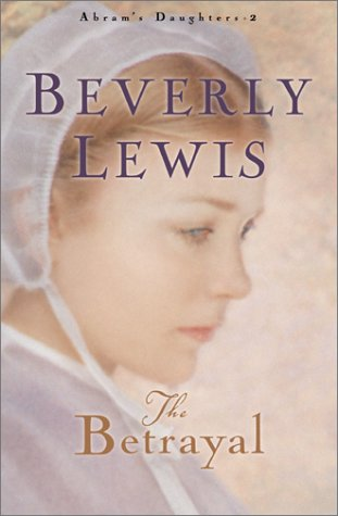 The Betrayal (Abram's Daughters #2)