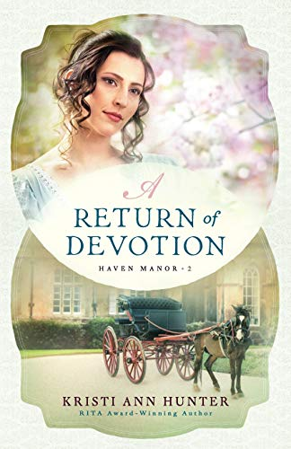 A Return of Devotion (Haven Manor, Bk. 2)