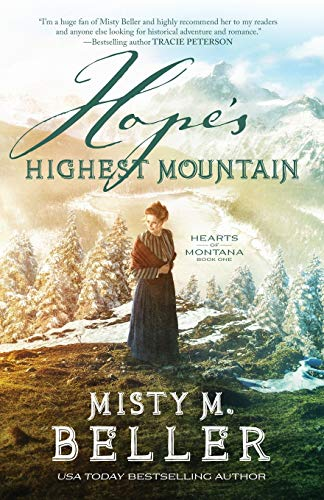 Hope's Highest Mountain (Hearts of Montana, Bk. 1)