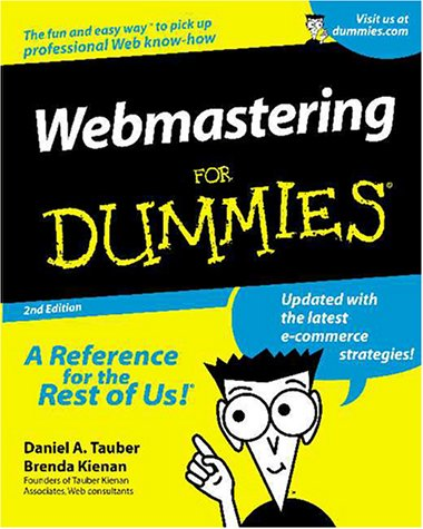 Webmastering For Dummies (2nd Edition)
