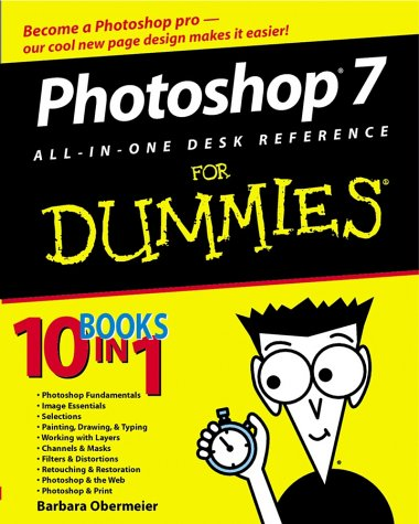 Photoshop 7 All in One Desk Reference for Dummies