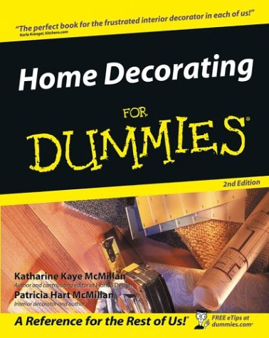 Home Decorating for Dummies (2nd Edition)