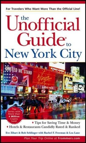 The Unofficial Guide to New York City (4th Edition)