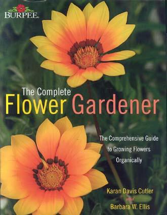 The Complete Flower Gardener (Burpee)