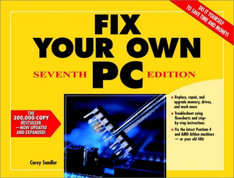 Fix Your Own PC (7th Edition)