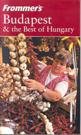 Budapest & the Best of Hungary (Frommer's)