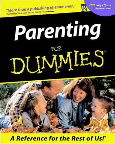 Parenting for Dummies (2nd Edition)