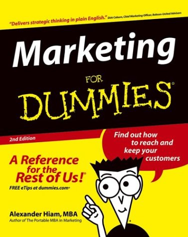 Marketing for Dummies (2nd Edition)