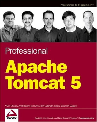 Professional Apache Tomcat 5 (Wrox Professional guides)