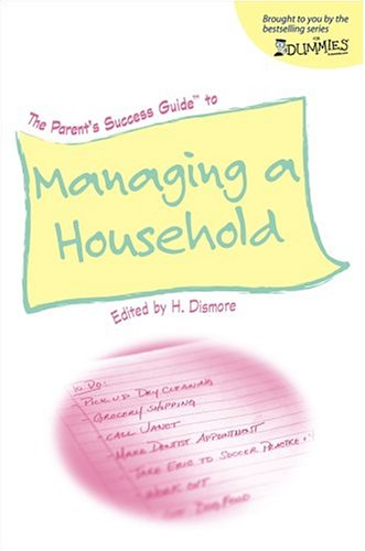 The Parent's Success Guide to Managing a Household