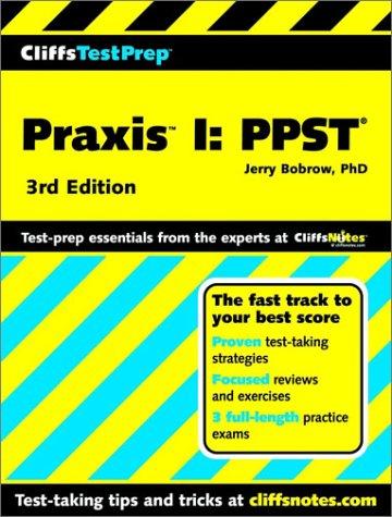Praxis I: PPST (Cliffs Test Prep, 3rd Edition)