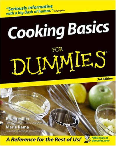 Cooking Basics For Dummies (3rd Edition)