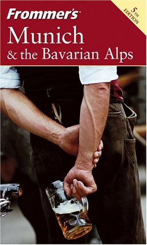 Munich & the Bavarian Alps (Frommer's, 5th Edition)
