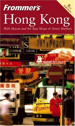 Hong Kong (Frommer's, 8th Edition )