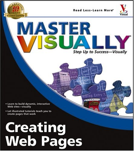 Creating Web Pages (Master VISUALLY)