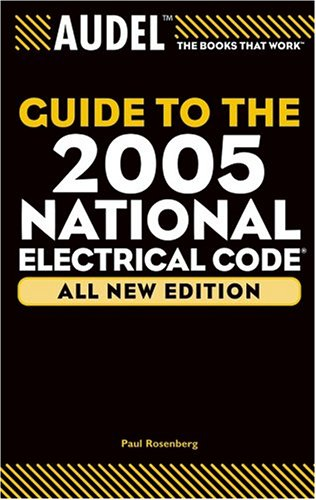 Audel Guide to the 2005 National Electrical Code (New Edition)