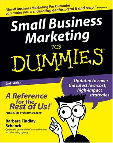 Small Business Marketing for Dummies (2nd Edition)