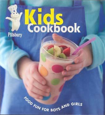Pillsbury Kids Cookbook: Food Fun for Boys and Girls