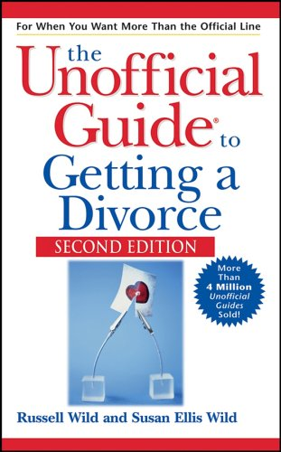 The Unofficial Guide to Getting a Divorce (2nd Edition)
