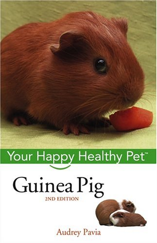Guinea Pig (Your Happy Healthy Pet, 2nd Edition)