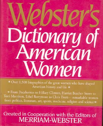 Webster's Dictionary of American Women