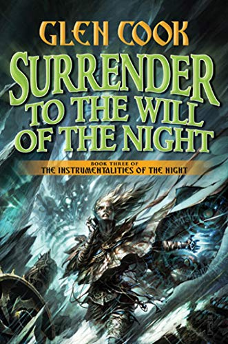 Surrender to the Will of the Night (Instrumentalities of the Night)