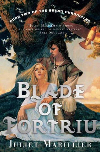 Blade of Fortriu (Book 2 of the Bridel Chronicles)