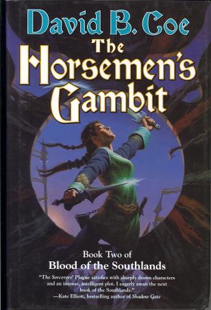 The Horsemen's Gambit (Blood of the Southlands, Book 2)