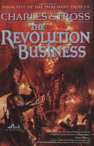 The Revolution Business (Merchant Princes, Bk. 5)