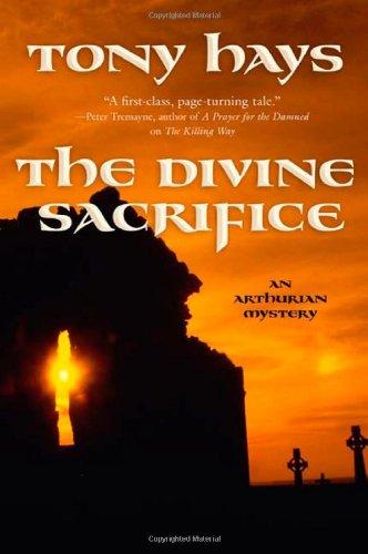 The Divine Sacrifice (Arthurian Mysteries)