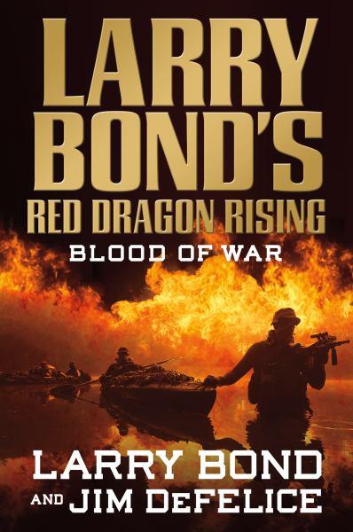 Red Dragon Rising: Blood of War