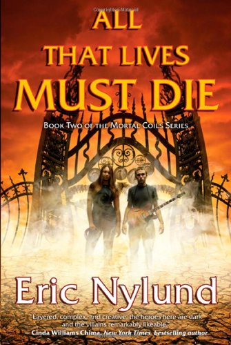 All That Lives Must Die (Mortal Coils, Book 2)
