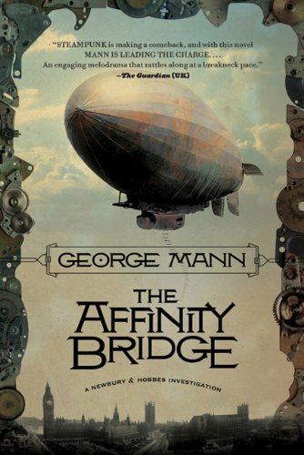 The Affinity Bridge (Newbury & Hobbes Investigations)