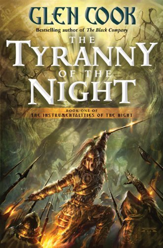 The Tyranny of the Night (Instrumentalities of the Night, Book 1)