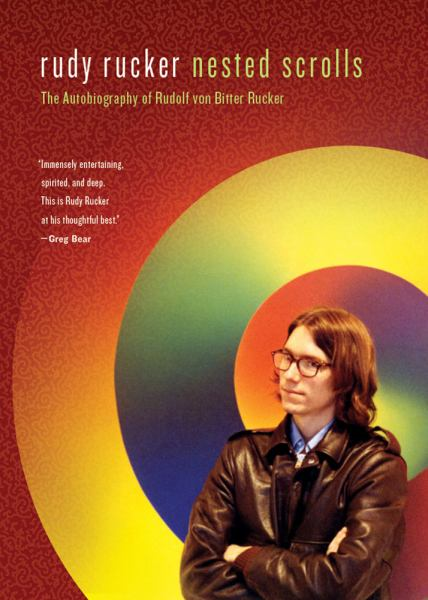 Nested Scrolls: Thge Autobiography of Rudolf von Bitter Rucker