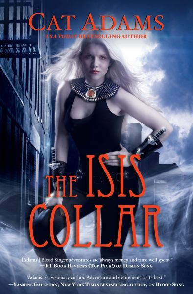The Isis Collar (Blood Singer #4)
