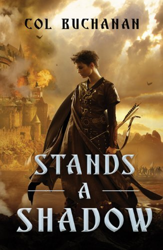 Stands a Shadow (Heart of the World, Bk. 2)